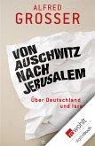 Von Auschwitz nach Jerusalem (eBook, ePUB)