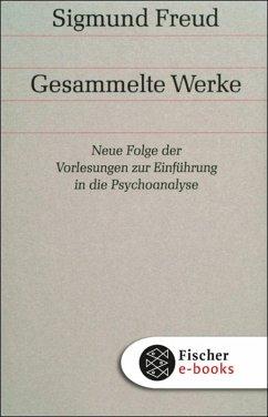 Werke 15: Neue Folge der Vorlesungen zur Einführung in die Psychoanalyse (eBook, ePUB) - Freud, Sigmund