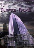 Die Dunwich-Pforte (eBook, ePUB)