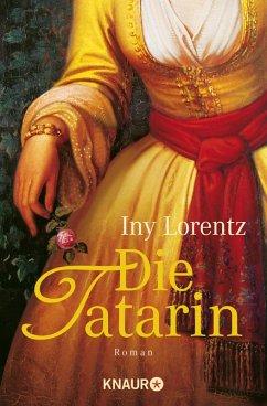 Die Tatarin (eBook, ePUB) - Lorentz, Iny