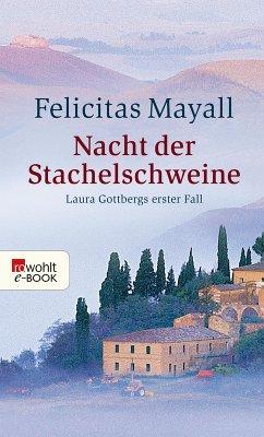 Nacht der Stachelschweine / Laura Gottberg Bd.1 (eBook, ePUB) - Mayall, Felicitas