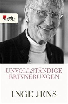 Unvollständige Erinnerungen (eBook, ePUB) - Jens, Inge