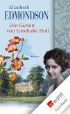 Die Gärten von Landrake Hall (eBook, ePUB)