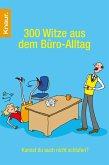 300 Witze aus dem Büro-Alltag (eBook, ePUB)