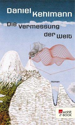 Die Vermessung der Welt (eBook, ePUB) - Kehlmann, Daniel