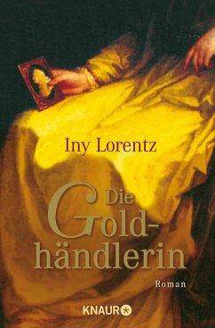 Die Goldhändlerin (eBook, ePUB) - Lorentz, Iny