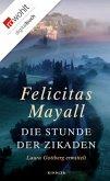 Die Stunde der Zikaden / Laura Gottberg Bd.6 (eBook, ePUB)