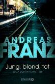 Jung, blond, tot / Julia Durant Bd.1 (eBook, ePUB)