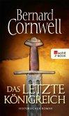 Das letzte Königreich / Uhtred Bd.1 (eBook, ePUB)