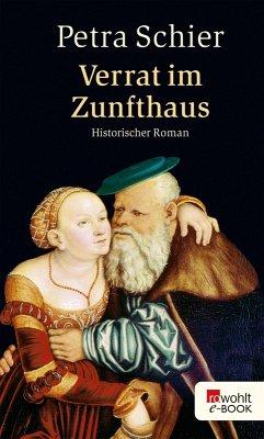 Verrat im Zunfthaus (eBook, ePUB) - Schier, Petra