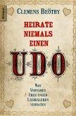 Heirate niemals einen Udo (eBook, ePUB)