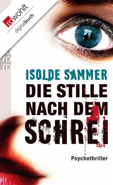 Die Stille nach dem Schrei (eBook, ePUB)