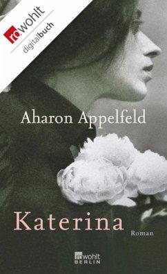 Katerina (eBook, ePUB) - Appelfeld, Aharon