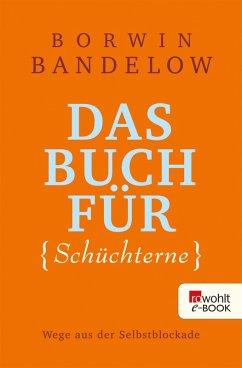 Das Buch für Schüchterne (eBook, ePUB) - Bandelow, Borwin