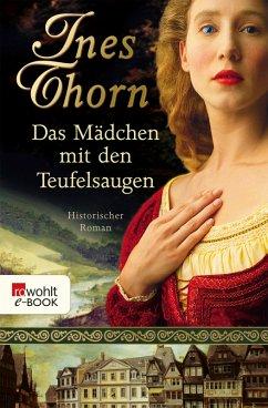 Das Mädchen mit den Teufelsaugen (eBook, ePUB) - Thorn, Ines