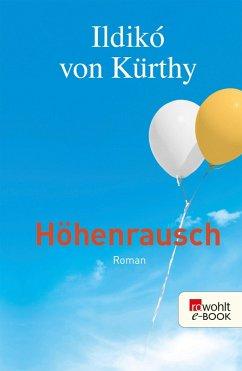 Höhenrausch (eBook, ePUB) - Kürthy, Ildikó von