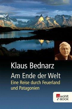 Am Ende der Welt (eBook, ePUB) - Bednarz, Klaus