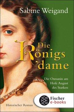 Die Königsdame (eBook, ePUB) - Weigand, Sabine