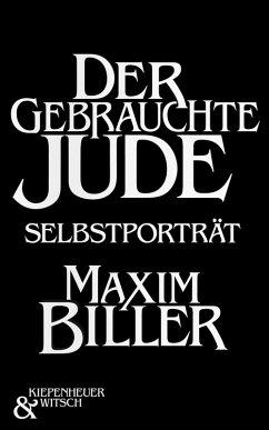 Der gebrauchte Jude (eBook, ePUB) - Biller, Maxim