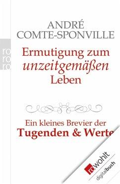 Ermutigung zum unzeitgemäßen Leben (eBook, ePUB) - Comte-Sponville, André