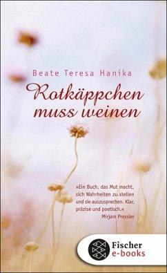 Rotkäppchen muss weinen (eBook, ePUB) - Hanika, Beate Teresa