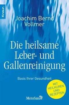 Die heilsame Leber- und Gallenreinigung (eBook, ePUB) - Vollmer, Joachim Bernd
