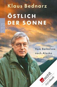 Östlich der Sonne (eBook, ePUB) - Bednarz, Klaus