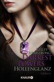 Höllenglanz / Darkest Powers Bd.3 (eBook, ePUB)