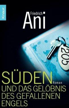 Süden und das Gelöbnis des gefallenen Engels / Tabor Süden Bd.4 (eBook, ePUB) - Ani, Friedrich