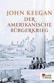 Der Amerikanische Bürgerkrieg (eBook, ePUB)