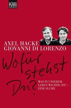 Wofür stehst du? (eBook, ePUB) - Hacke, Axel; di Lorenzo, Giovanni