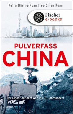 Pulverfass China (eBook, ePUB) - Häring-Kuan, Petra; Kuan, Dr. Yu Chien