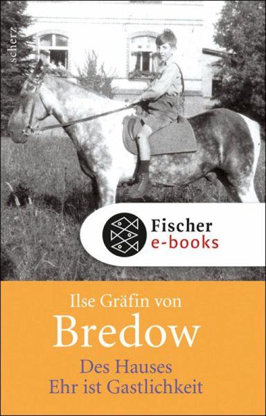 Des Hauses Ehr ist Gastlichkeit (eBook, ePUB) - Bredow, Ilse