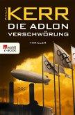 Die Adlon Verschwörung / Bernie Gunther Bd.6 (eBook, ePUB)