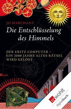 Die Entschlüsselung des Himmels (eBook, ePUB) - Marchant, Jo