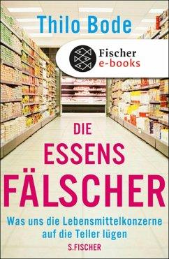 Die Essensfälscher (eBook, ePUB) - Bode, Thilo