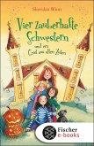 Vier zauberhafte Schwestern und ein Geist aus alten Zeiten / Vier zauberhafte Schwestern Bd.4 (eBook, ePUB)