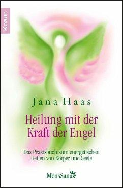 Heilung mit der Kraft der Engel (eBook, ePUB) - Haas, Jana