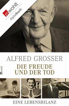 Die Freude und der Tod (eBook, ePUB) - Grosser, Alfred