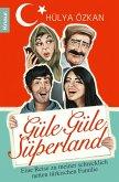 Güle Güle Süperland! (eBook, ePUB)