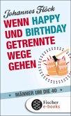 Wenn Happy und Birthday getrennte Wege gehen (eBook, ePUB)