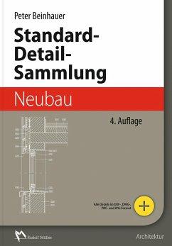 Standard-Detail-Sammlung Neubau - Beinhauer, Peter