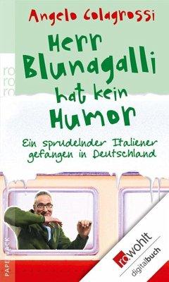 Herr Blunagalli hat kein Humor (eBook, ePUB) - Colagrossi, Angelo