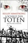 Lockruf der Toten / Otherworld Bd.7 (eBook, ePUB)