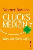 Glücksmedizin (eBook, ePUB)