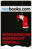 Mörderische Weihnacht überall (eBook, ePUB)