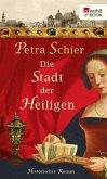 Die Stadt der Heiligen (eBook, ePUB)