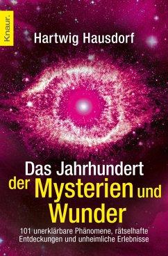Das Jahrhundert der Mysterien und Wunder (eBook, ePUB) - Hausdorf, Hartwig