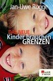 Das neue Kinder brauchen Grenzen (eBook, ePUB)