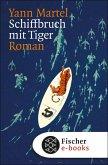 Schiffbruch mit Tiger (eBook, ePUB)